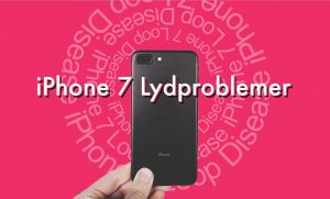 iphone 7 lydproblemer